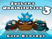 Spiters Annihilation 3: Cold Revenge