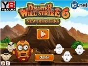 Disaster Will Strike 6